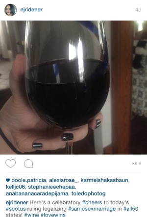 I said I would toast the ruling on Twitter and I did later that night on Instagram.